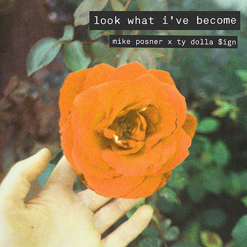 Look What I've Become (feat. Ty Dolla $ign) de Mike Posner