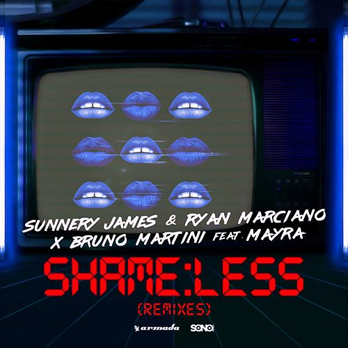 Shameless (Remixes) von Sunnery James & Ryan Marciano