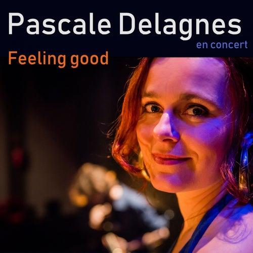 Feeling Good de Pascale Delagnes