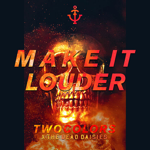 Make It Louder de Two Colors