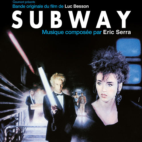 Subway (Original Motion Picture Soundtrack) de Eric Serra