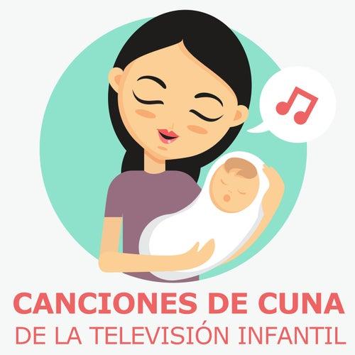 Canciones De Cuna De La Televisión Infantil de Canciones Infantiles
