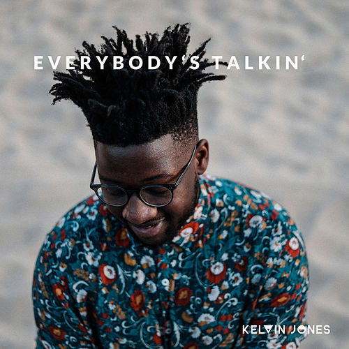 Everybody's Talking de Kelvin Jones