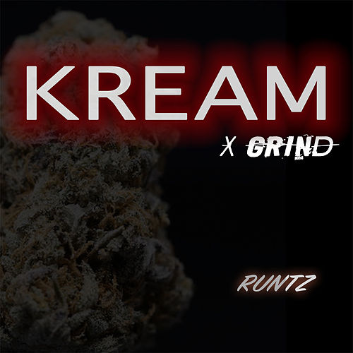 Runtz by Kream