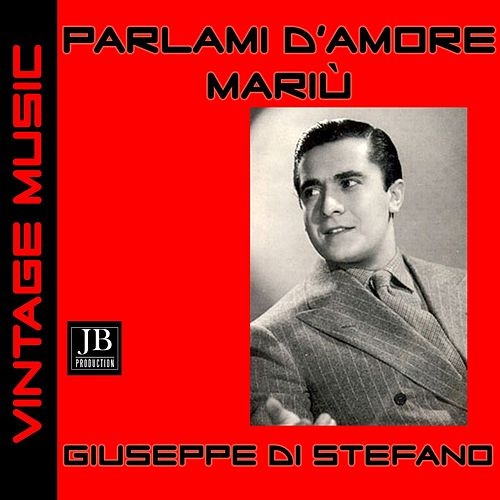 Parlami d'amore Mariù von Giuseppe Di Stefano
