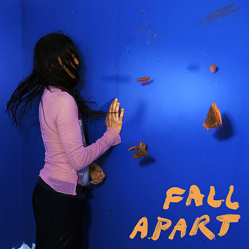 Fall Apart by Pumarosa