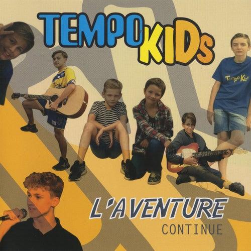 L'aventure continue de TempoKids