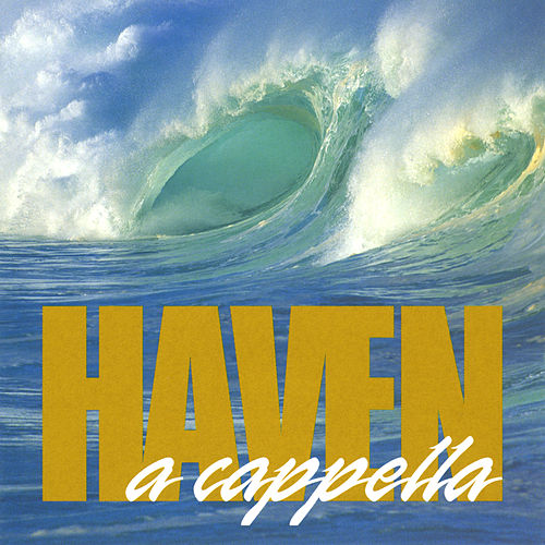 A Cappella de Haven