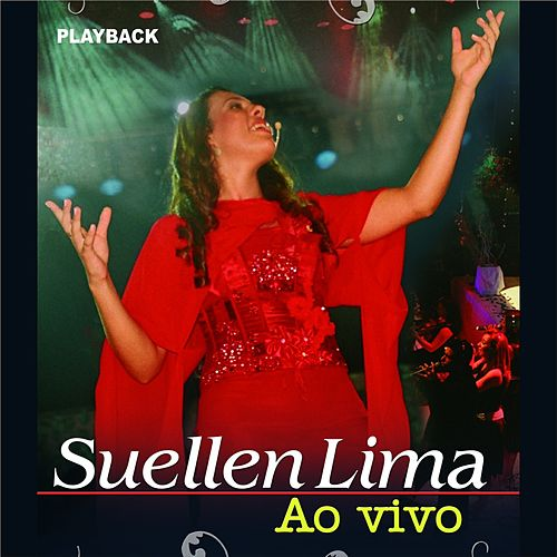Ao Vivo (Playback) by Suellen Lima
