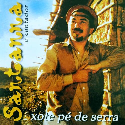 Xote Pé de Serra by Santana