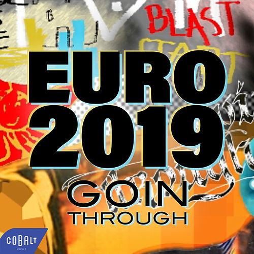 Euro 2019 von Goin' Through