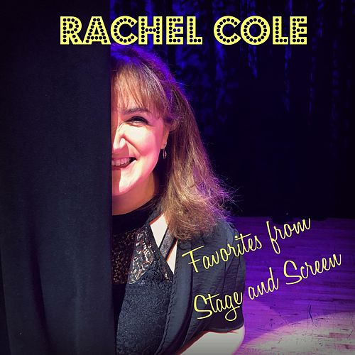Favorites from Stage and Screen de Rachel Cole