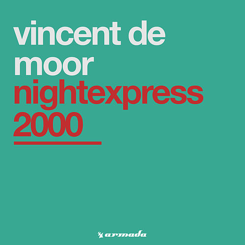 Nightexpress 2000 von Vincent de Moor