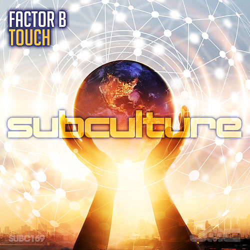 Touch by Factor B