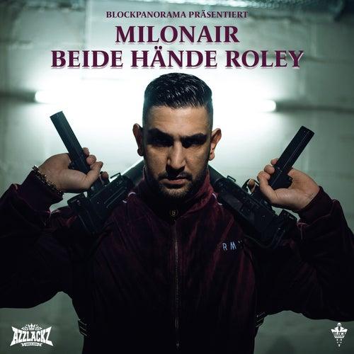 Beide Hände Roley von Milonair