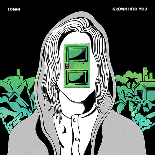 Grown into You by Somni