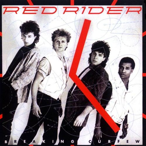 Breaking Curfew by Red Rider