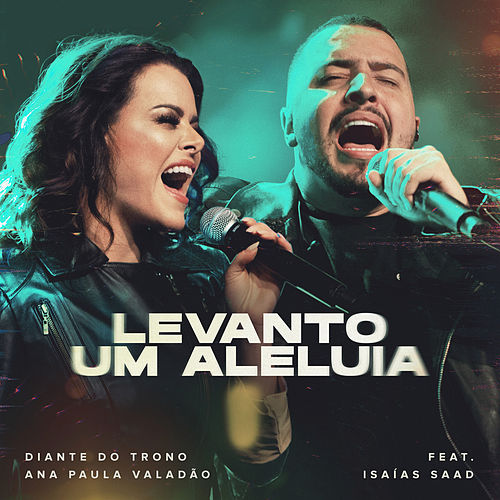 Levanto Um Aleluia (Ao Vivo) by Diante do Trono