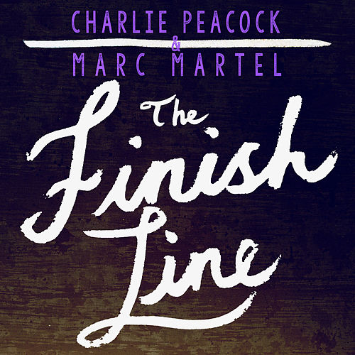 The Finish Line by Charlie Peacock