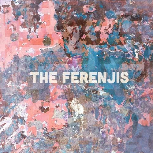 The Ferenjis by The Ferenjis