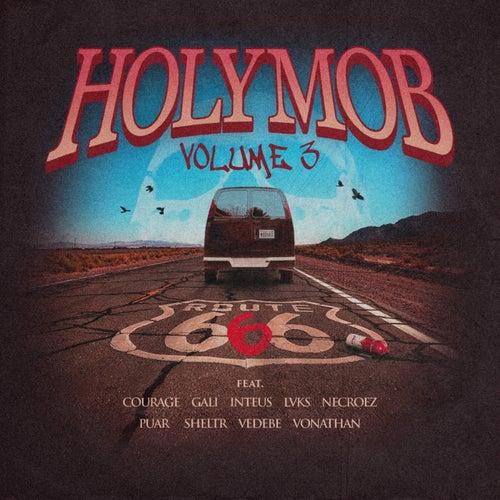 Holy Mob, Vol. 3 de Holy Mob