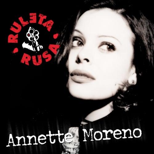 Ruleta Rusa de Annette Moreno