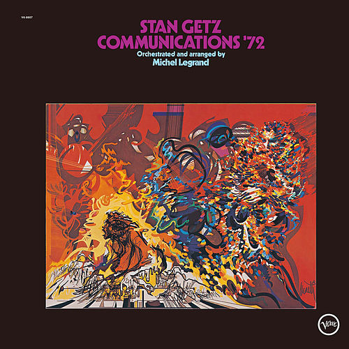 Communications '72 de Stan Getz