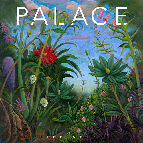 Life After by Palace