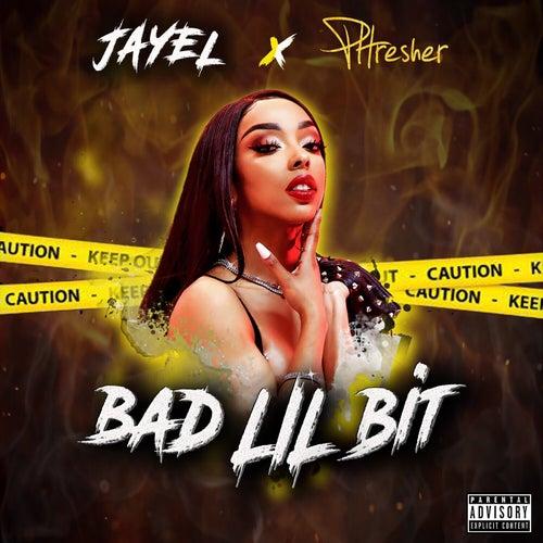 Bad Lil Bit by Jay-El