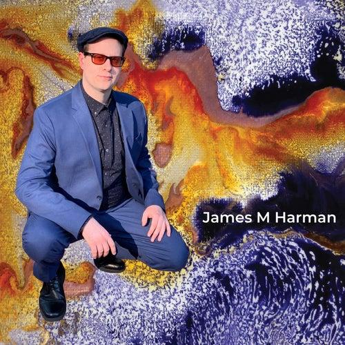 James M Harman de James M Harman