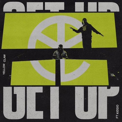 Get Up von Yellow Claw