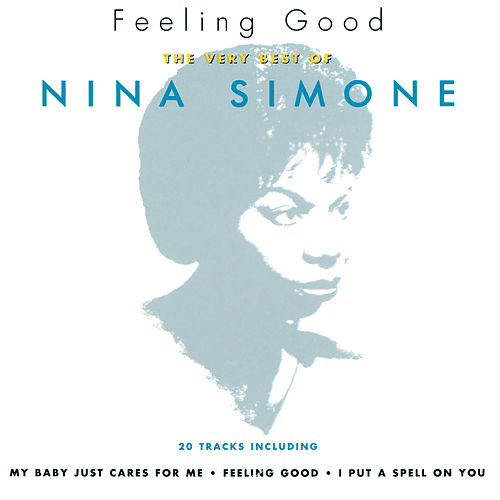 Feeling Good: The Very Best Of Nina Simone de Nina Simone
