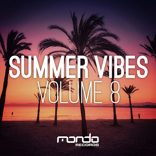 Summer Vibes, Vol. 8 - EP von Various Artists