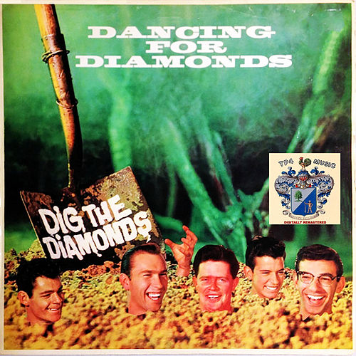 Dancing for Diamonds by The Diamonds