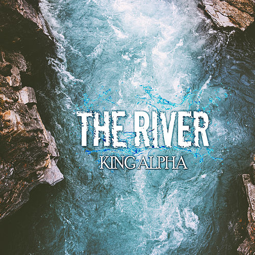 The River Dub by King Alpha