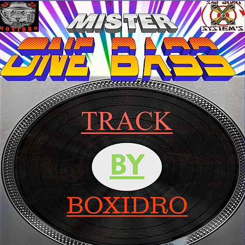 Mister One Bass by Boxidro