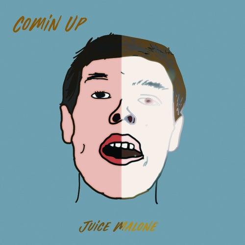 Comin' Up de Juice Malone