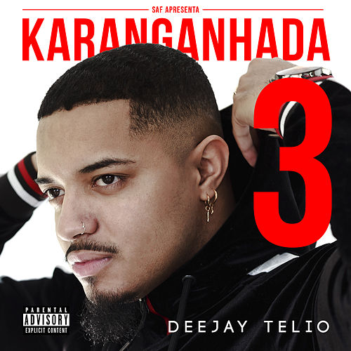 Karanganhada 3 von Deejay Telio