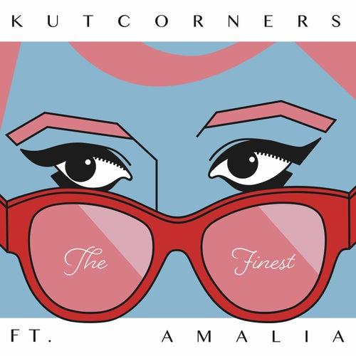The Finest (feat. Amalia) de Kutcorners