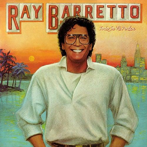 Todo Se Va A Poder von Ray Barretto