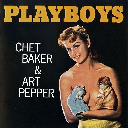 Playboys (Remastered) by Chet Baker