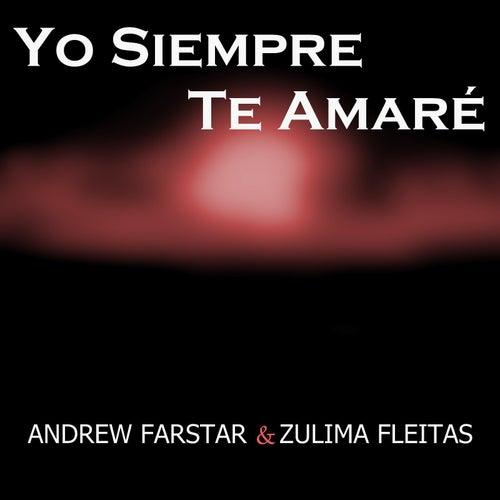 Yo Siempre Te Amaré von Andrew Farstar