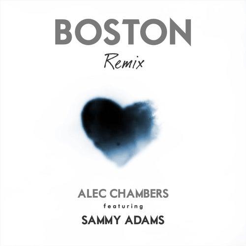 Boston (Remix) [feat. Sammy Adams] by Alec Chambers