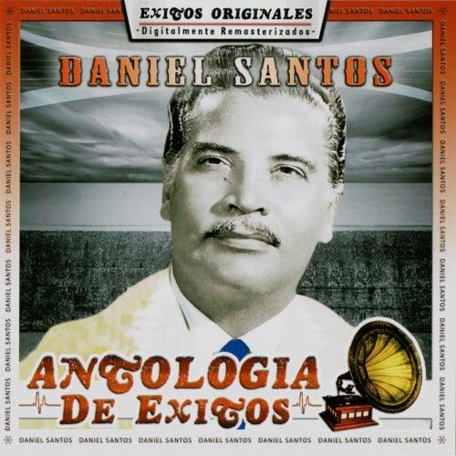 Antologia de Exitos de Daniel Santos