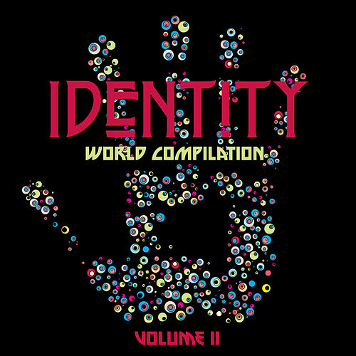 Identity: World Compilation, Vol. 2 by Various Artists
