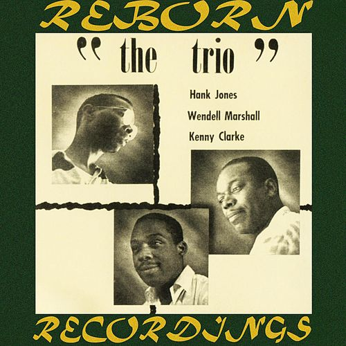 The Trio, The Complete Sessions (HD Remastered) de Hank Jones