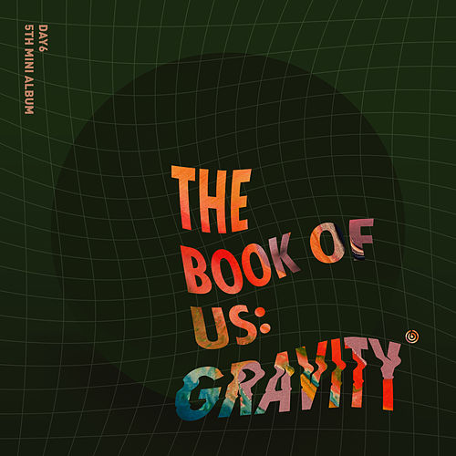 The Book of Us: Gravity de Day6