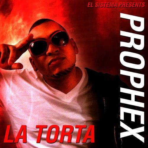 La Torta - Single by Prophex