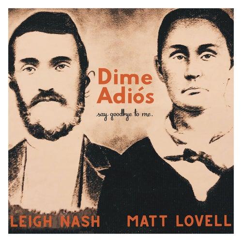 Dimé Adios (Say Goodbye to Me) by Leigh Nash