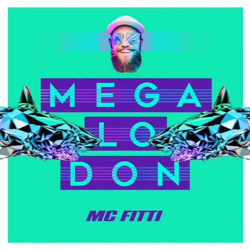 Megalodon von Mc Fitti